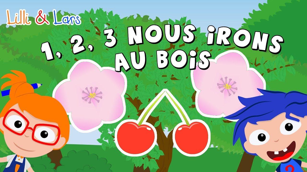1, 2, 3 Nous Irons Au Bois - Comptines Avec Paroles - Chanson Pour Bebe dedans Chanson Pour Bebe 1 An