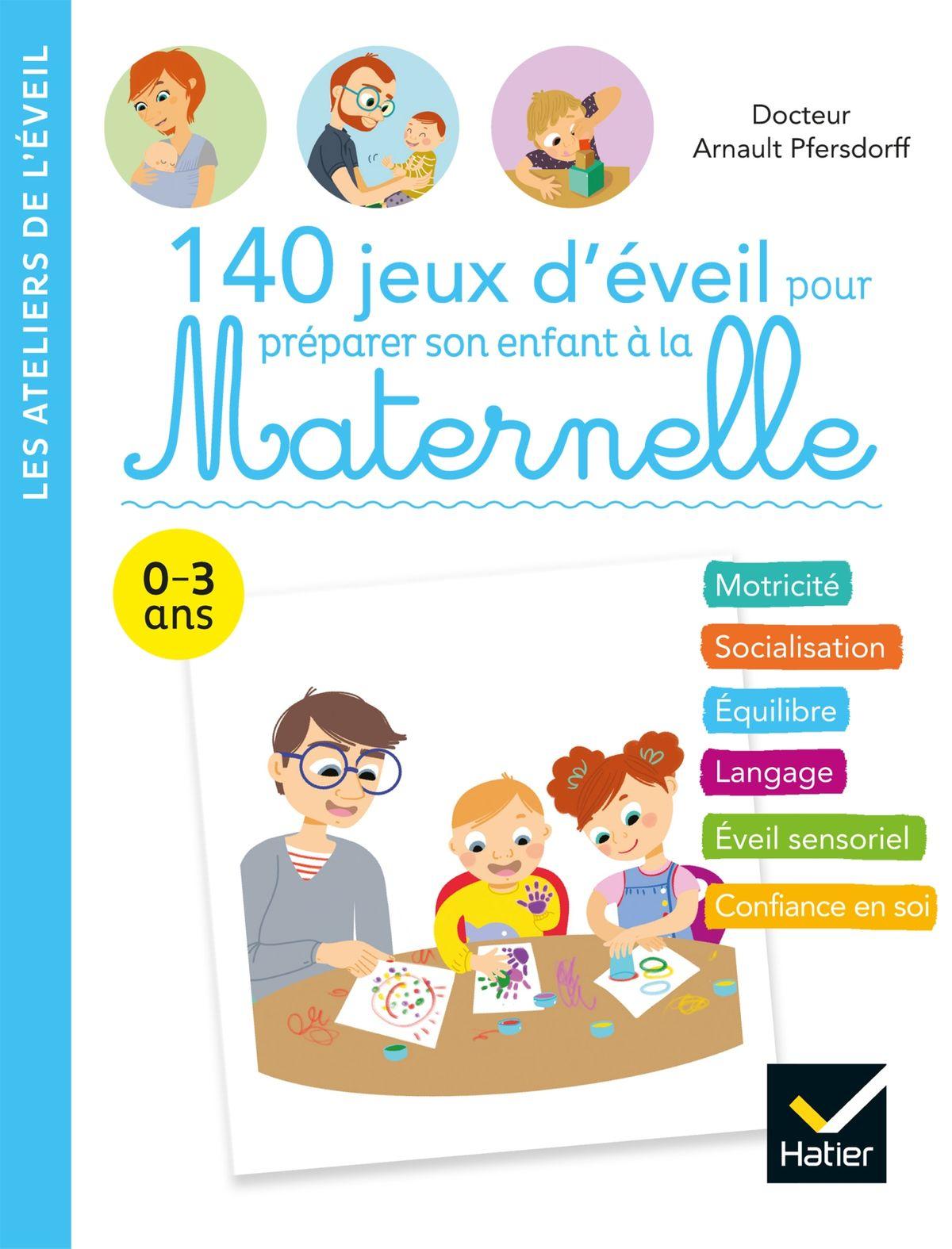 140 Jeux D'éveil Pour Préparer Son Enfant À La Maternelle Ebook By Arnault  Pfersdorff - Rakuten Kobo concernant Jeux Enfant Maternelle