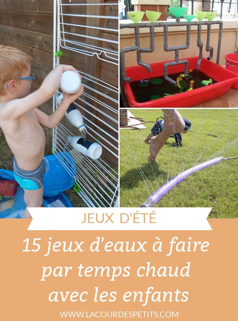 15 Idées De Jeux D'eau Pour Les Enfants |La Cour Des Petits avec Jeux Pour Petit Enfant