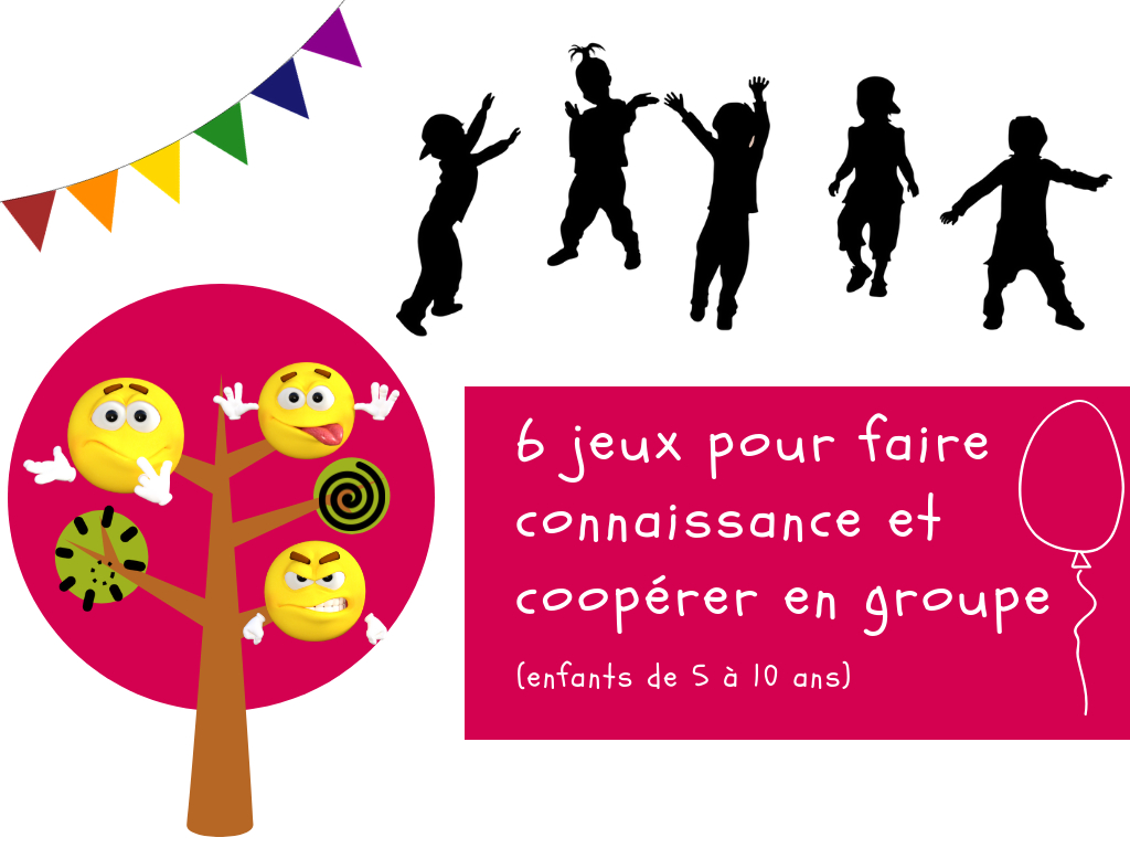 6 Jeux Pour Faire Connaissance Et Coopérer En Groupe pour Jeux Pour Enfant De 5 Ans
