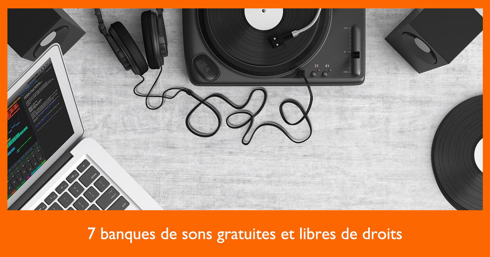 7 Banques De Sons Gratuites Et Libres De Droits - Social avec Effet Sonore Gratuit