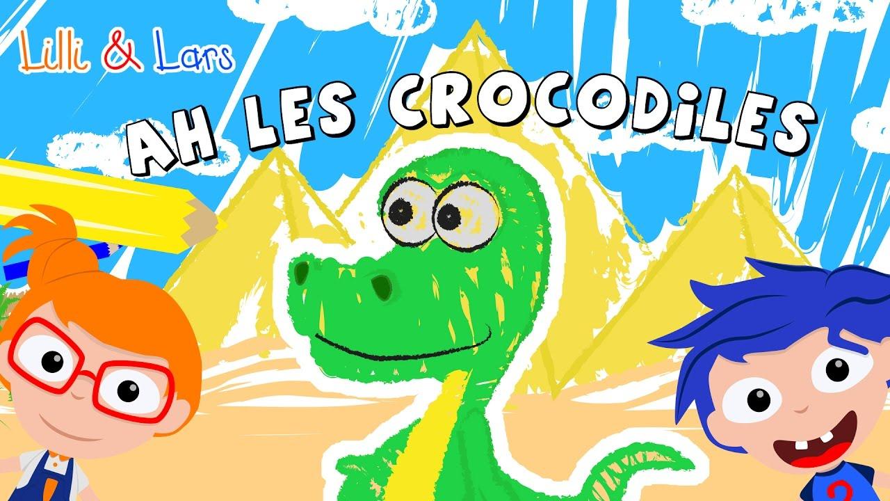 Ah Les Crocodiles Chanson - A Les Cro Cro Crocodile Paroles - Comptines  Pour Enfant avec Ah Les Cro