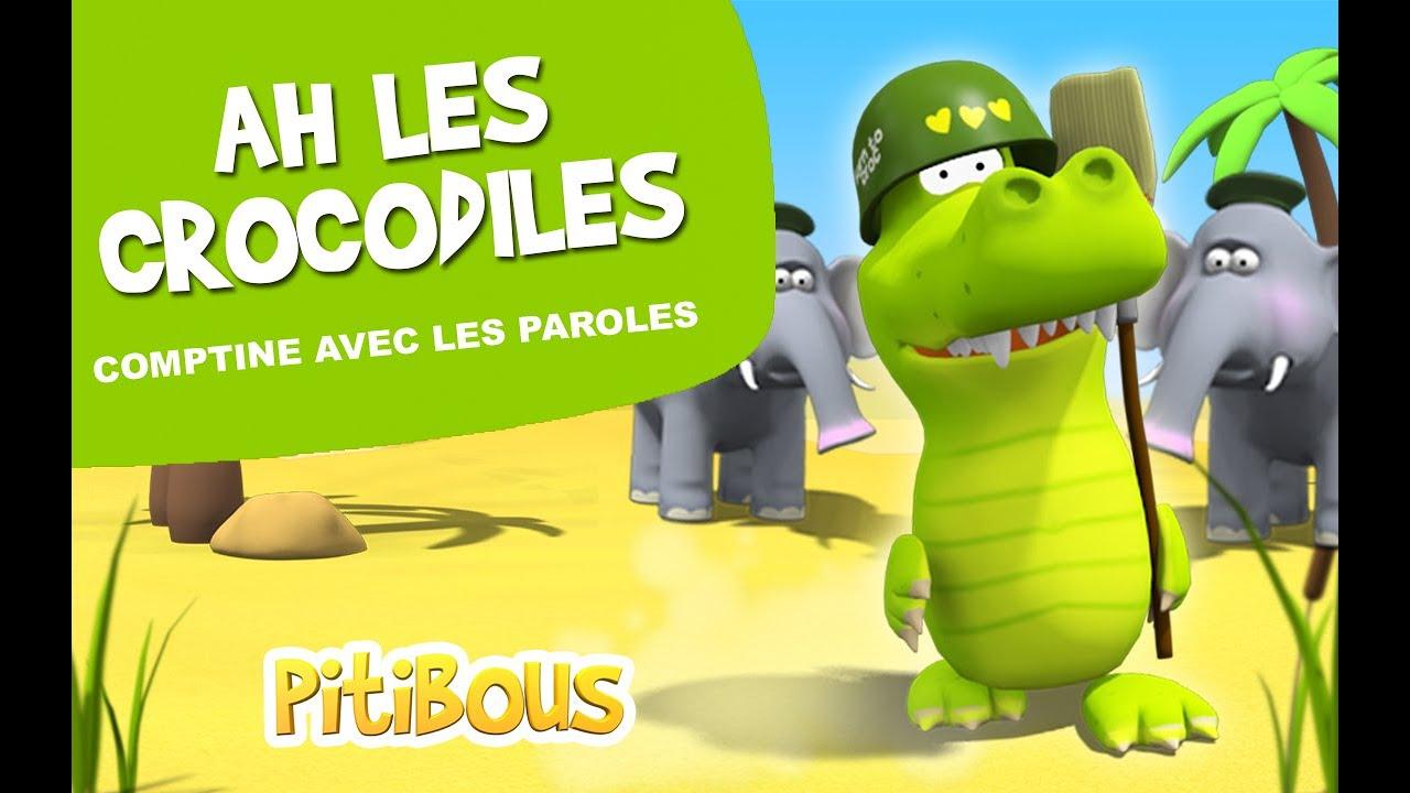 Ah Les Crocodiles - Comptine - Les Pitibous tout Ah Les Cro
