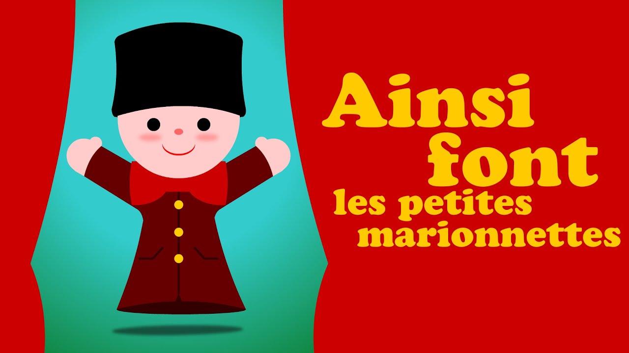 Ainsi Font Font Font Les Petites Marionnettes Comptine Pour Bébé & Comptine  Maternelle intérieur Les Petites Marionnettes Chanson