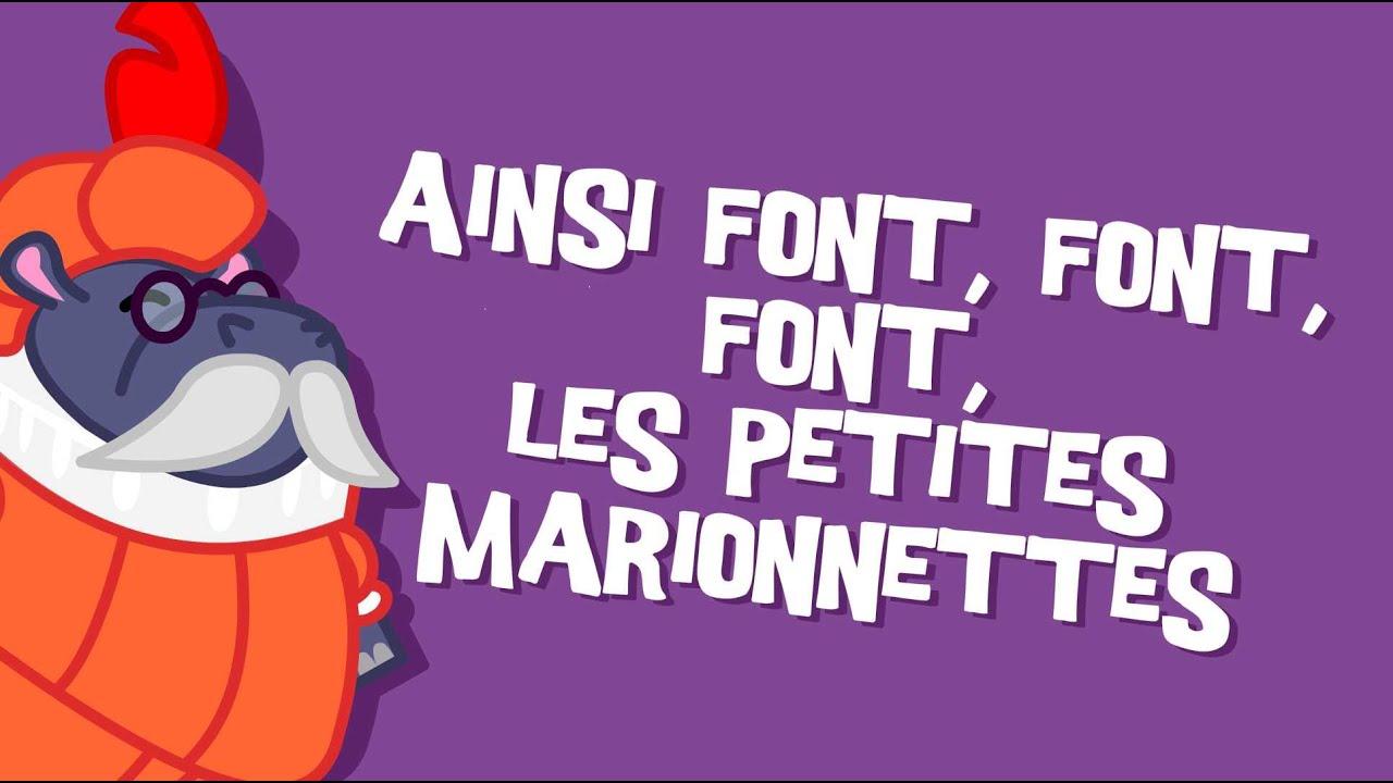 Ainsi Font Font Font Les Petites Marionnettes - Comptine Pour Enfants pour Les Petites Marionnettes Chanson
