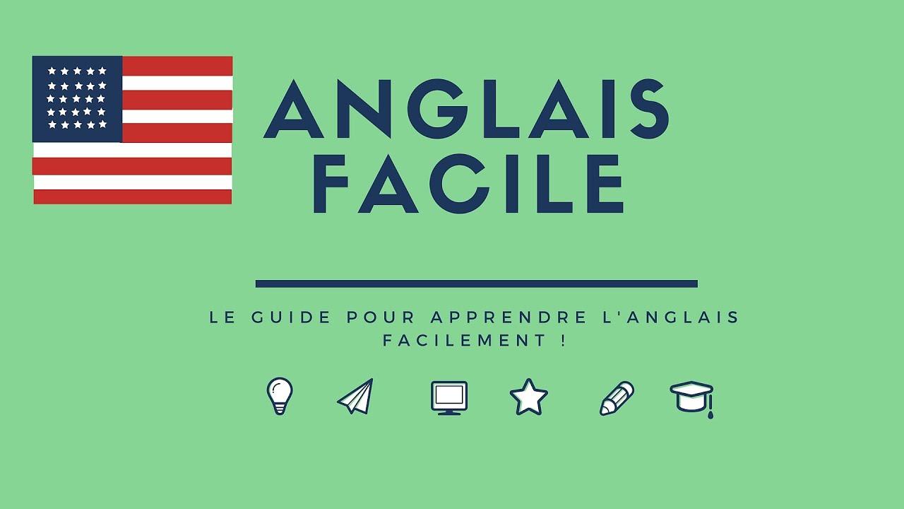 Anglais Facile : Le Guide Ultime Pour S'améliorer En Anglais pour Grimper En Anglais