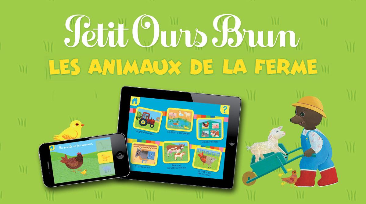 Appli Les Animaux De La Ferme Avec Petit Ours Brun - Pomme D'api avec Apprendre Les Animaux Pour Bebe