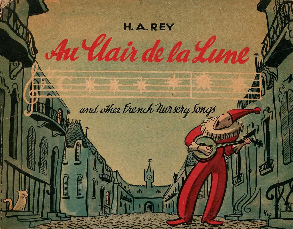Au Clair De La Lune, 1941 | H. A. Rey Wrote The Curious Geor dedans Clair De La Lune Lyrics