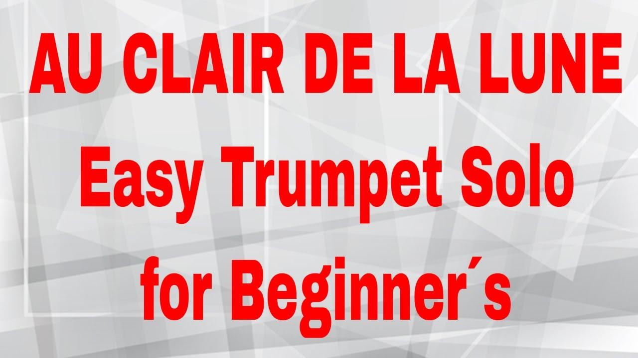 Au Clair De La Lune - Easy Trumpet Solo For Beginner´s encequiconcerne Clair De La Lune Lyrics