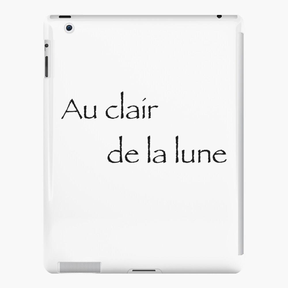 Au Clair De La Lune | Ipad Case & Skin dedans Clair De La Lune Lyrics