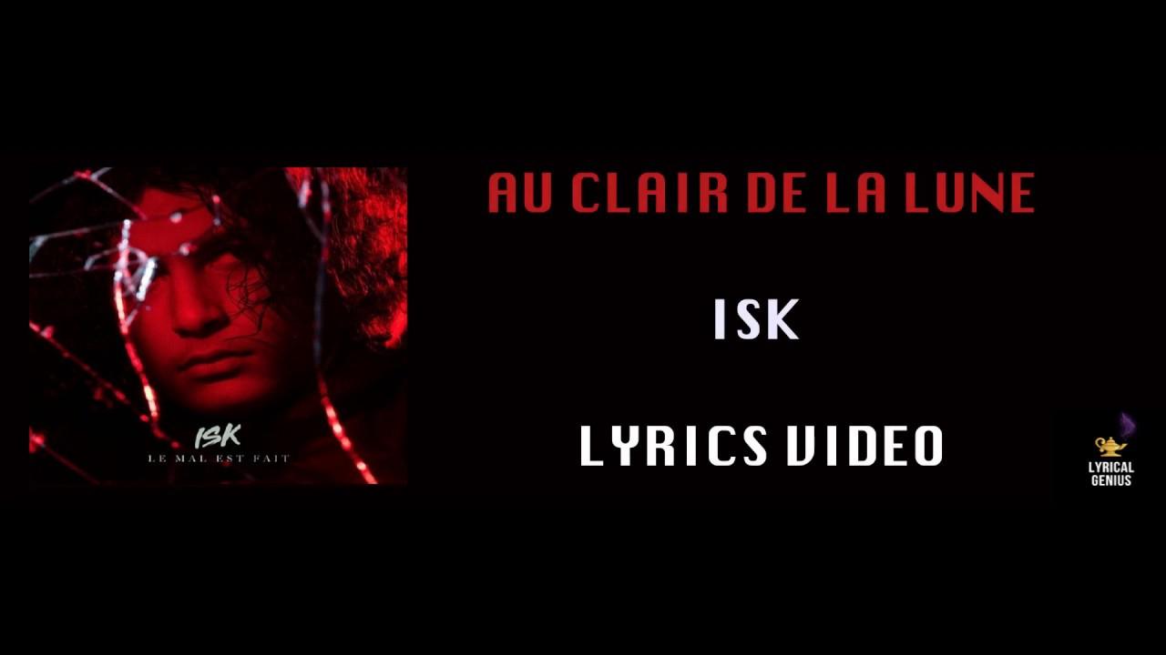 Au Clair De La Lune Isk Lyrics Video destiné Clair De La Lune Lyrics