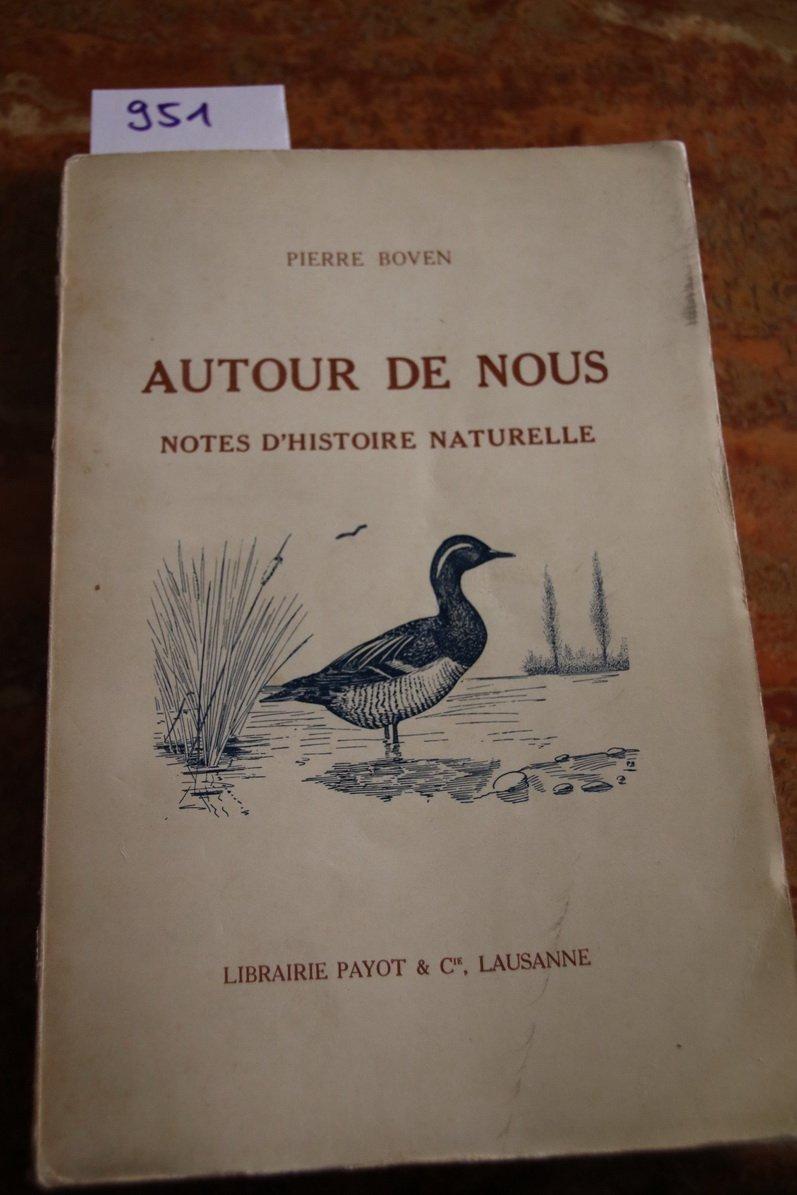 Autour De Nous - Notes D'histoire Naturelle Avec 63 Dessins De L'auteur destiné Dessin Sur L Histoire