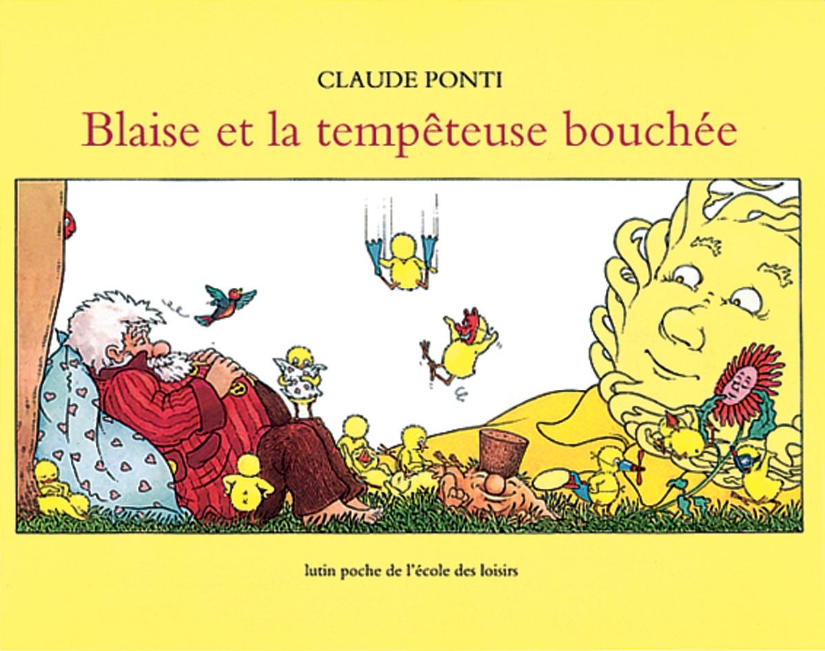 Blaise Et La Tempêteuse Bouchée | L'école Des Loisirs destiné La Tempête Claude Ponti