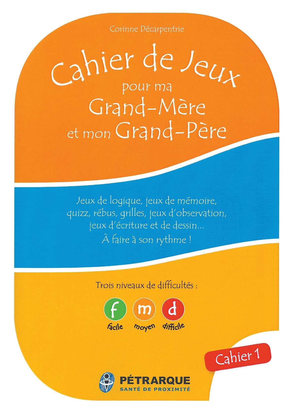 Calaméo - Cahier De Jeux Pour Ma Grand-Mère Et Mon Grand-Père intérieur Jeux De Rebus