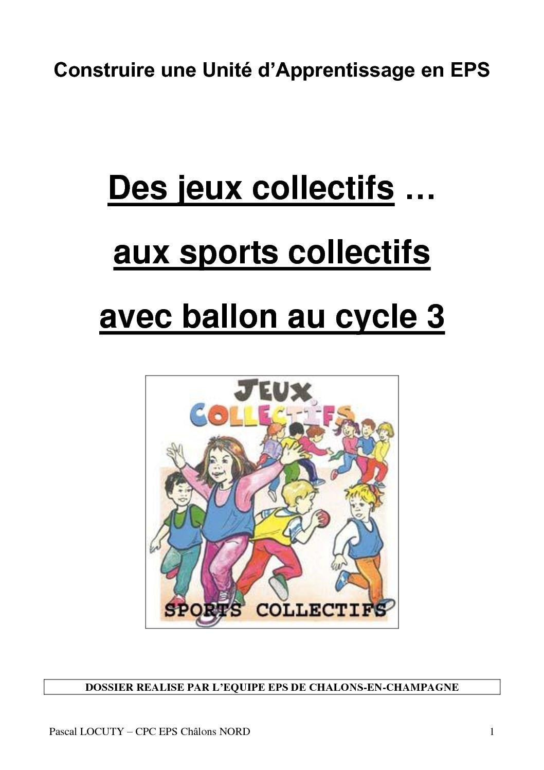 Calaméo - Des Jeux Collectifs Aux Sports Collectifs Avec serapportantà Jeux Collectifs Cycle 3 Sans Ballon