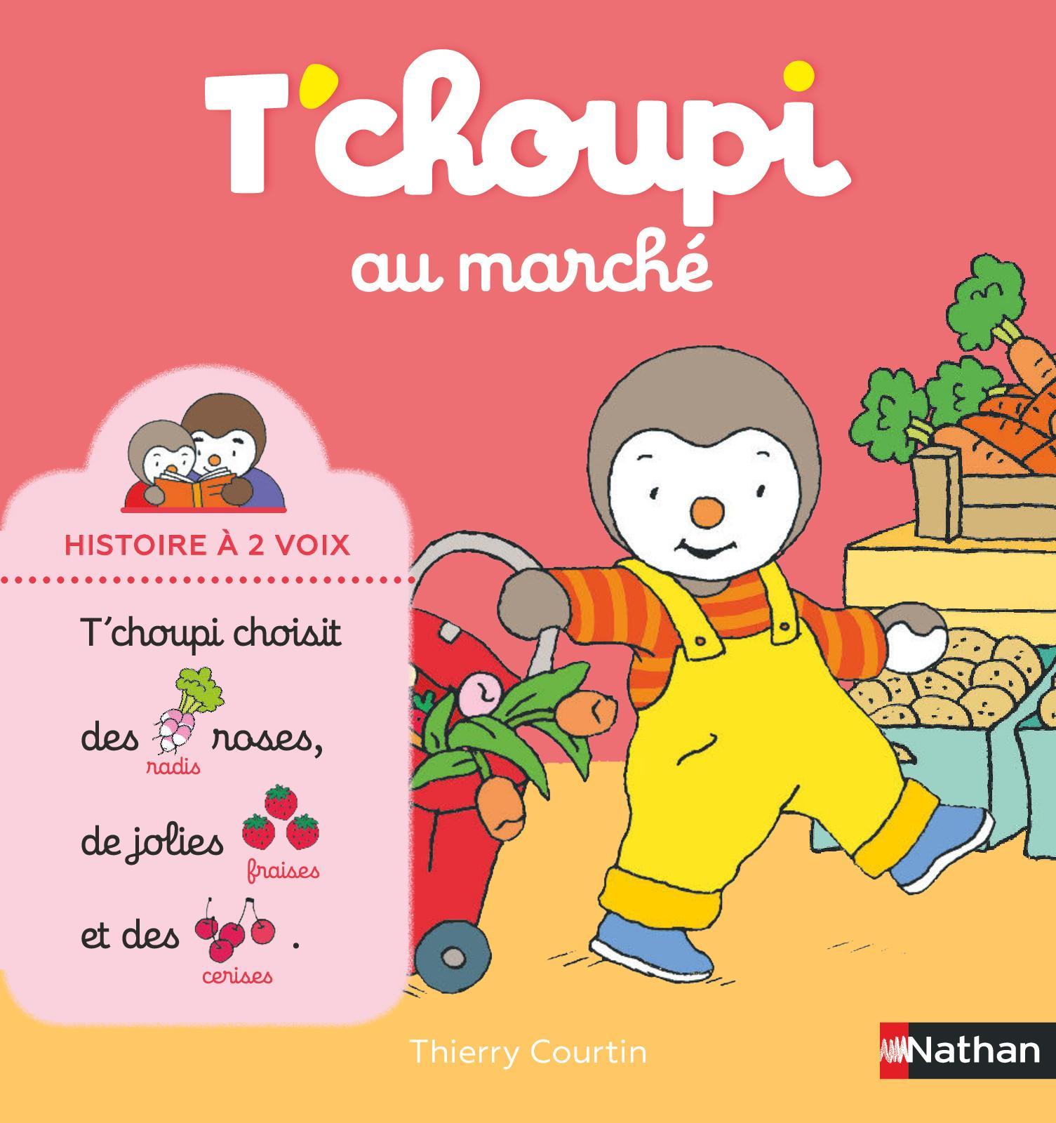 Calaméo - T'choupi Au Marché - Histoire À 2 Voix avec Tchoupi Au Marché