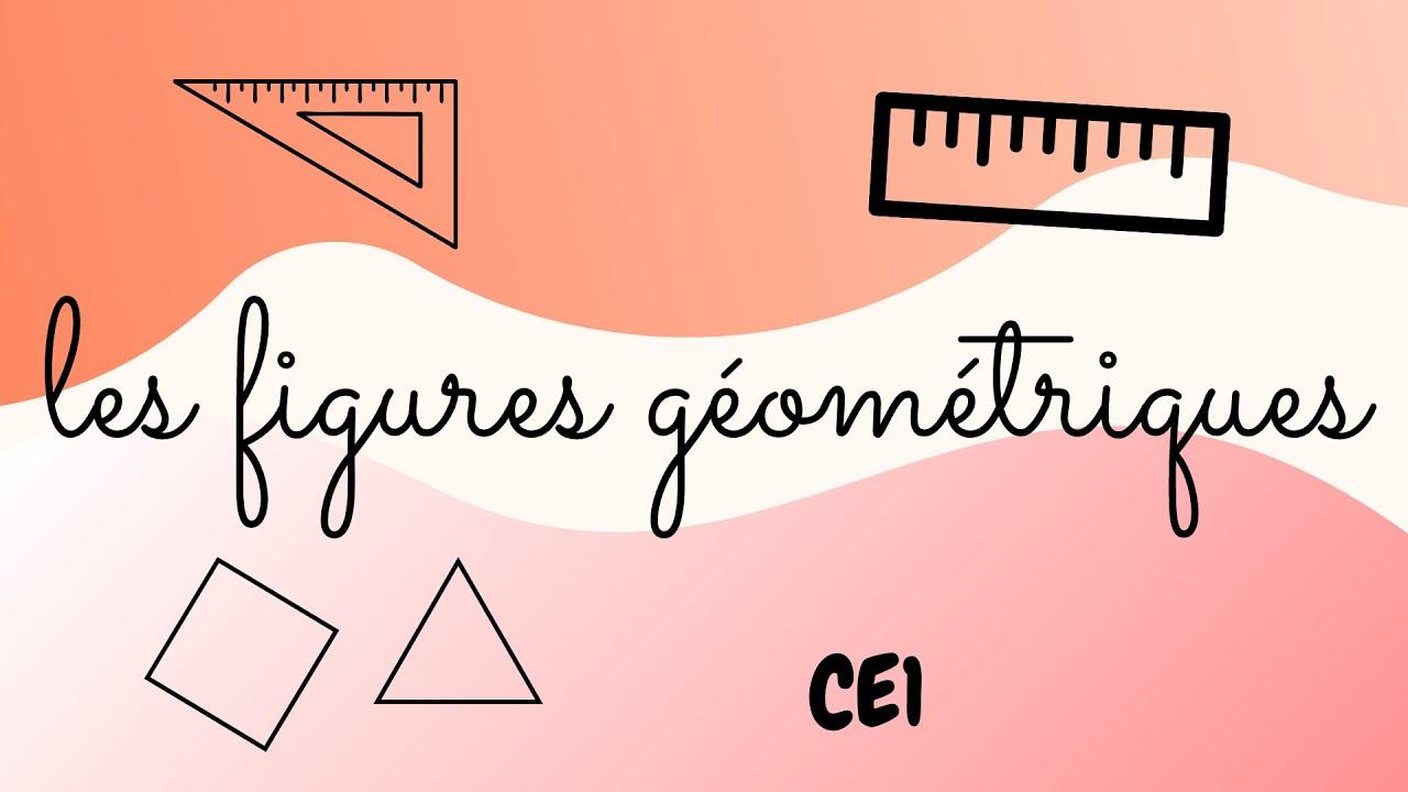 Ce1- Les Figures Géométriques destiné Figures Géométriques Ce1