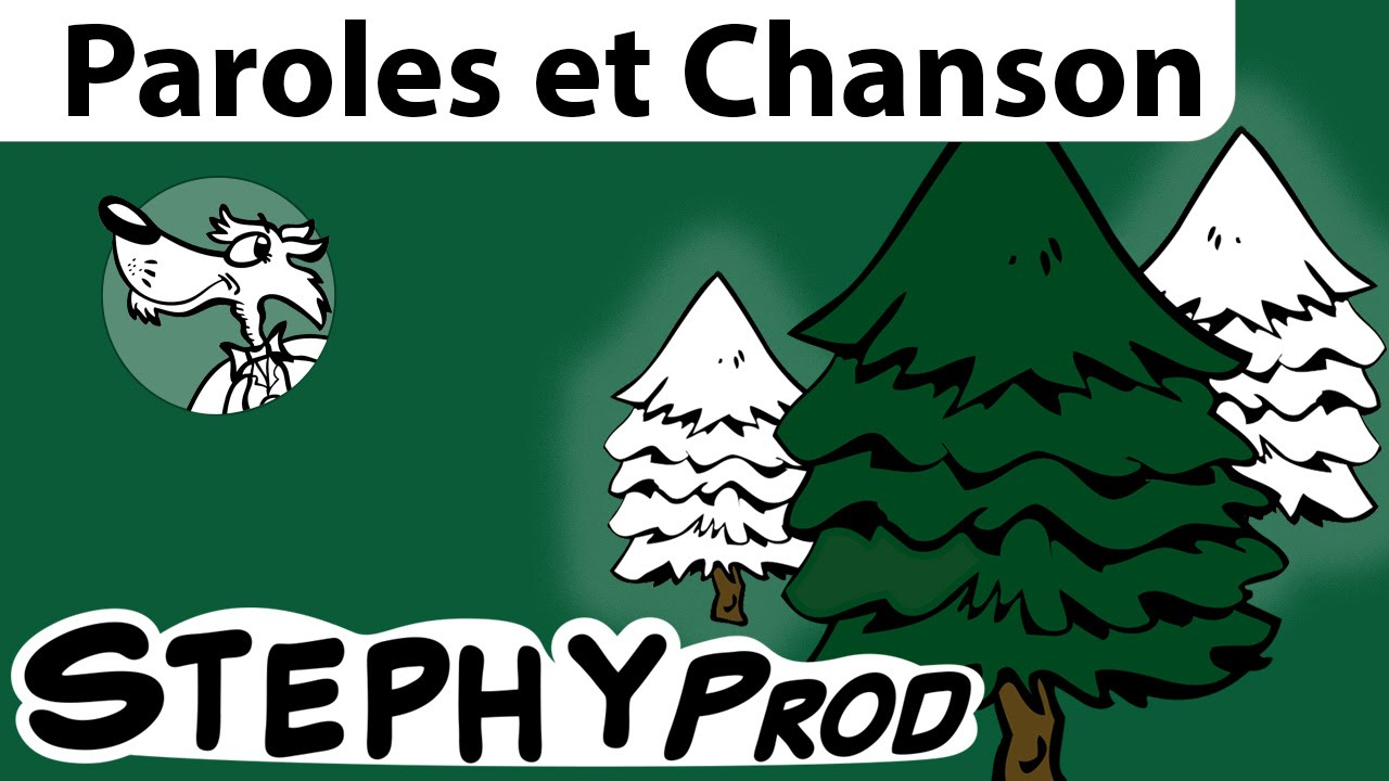 Chanson Noël, Mon Beau Sapin à Chanson De Noel Ecrite