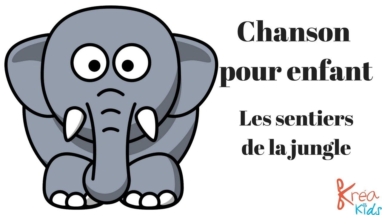 Chanson Pour Enfant Maternel : Les Sentiers De La Jungle destiné Chanson Pour Les Animaux