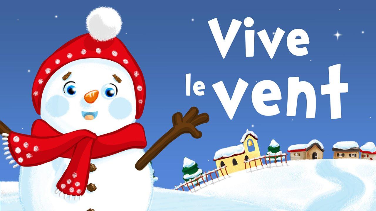 Chanson Vive Le Vent - Paroles Illustrées De La Chanson destiné Chanson De Noel Ecrite