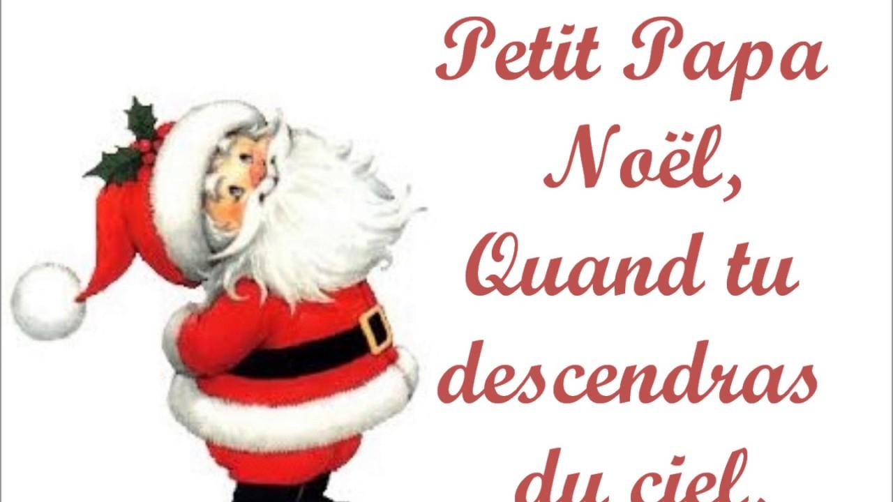 Chant - Petit Papa Noël (4A) pour Papa Noel Parole