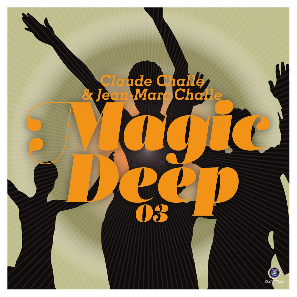 Claude Challe & Jean-Marc Challe - Magic Deep 03 - Hitparade.ch tout Fete Jean Marc