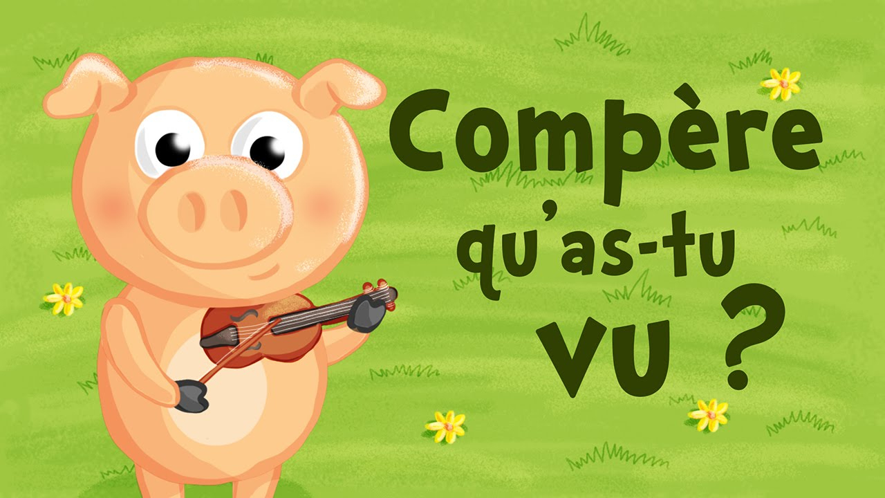 Compère Qu'as-Tu Vu? (Comptine Avec Paroles) dedans L As Tu Vu Paroles
