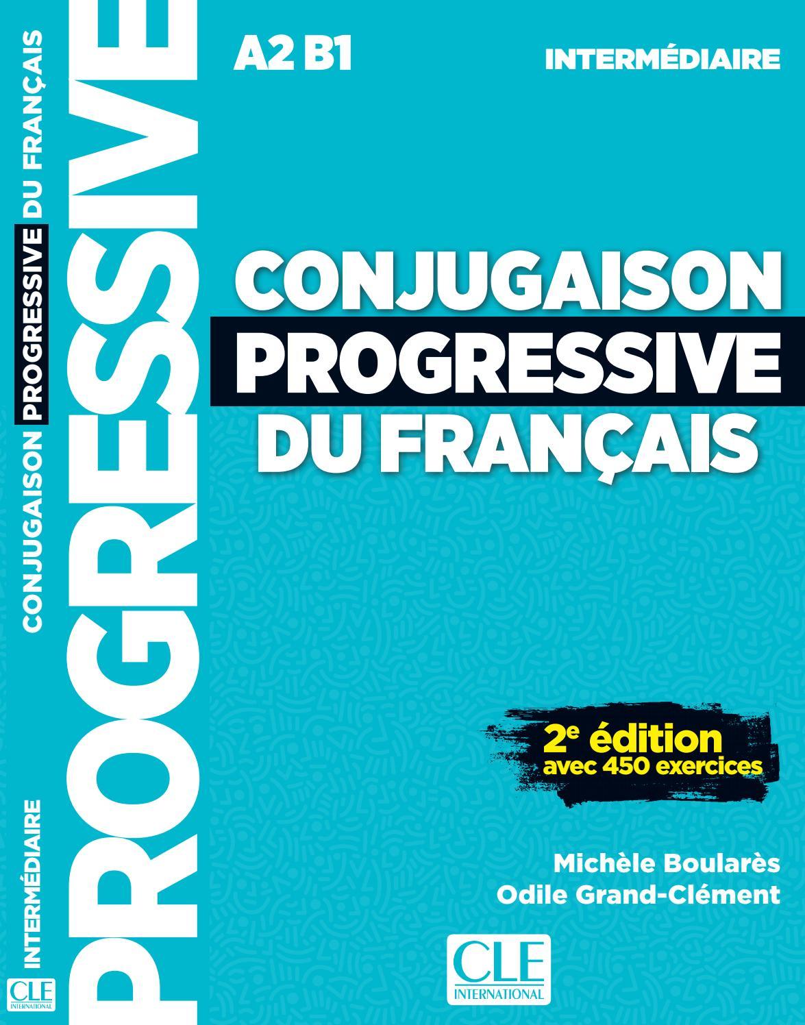 Conjugaison Progressive Intermédiaire By Cle International avec Verbe Moudre À L Imparfait