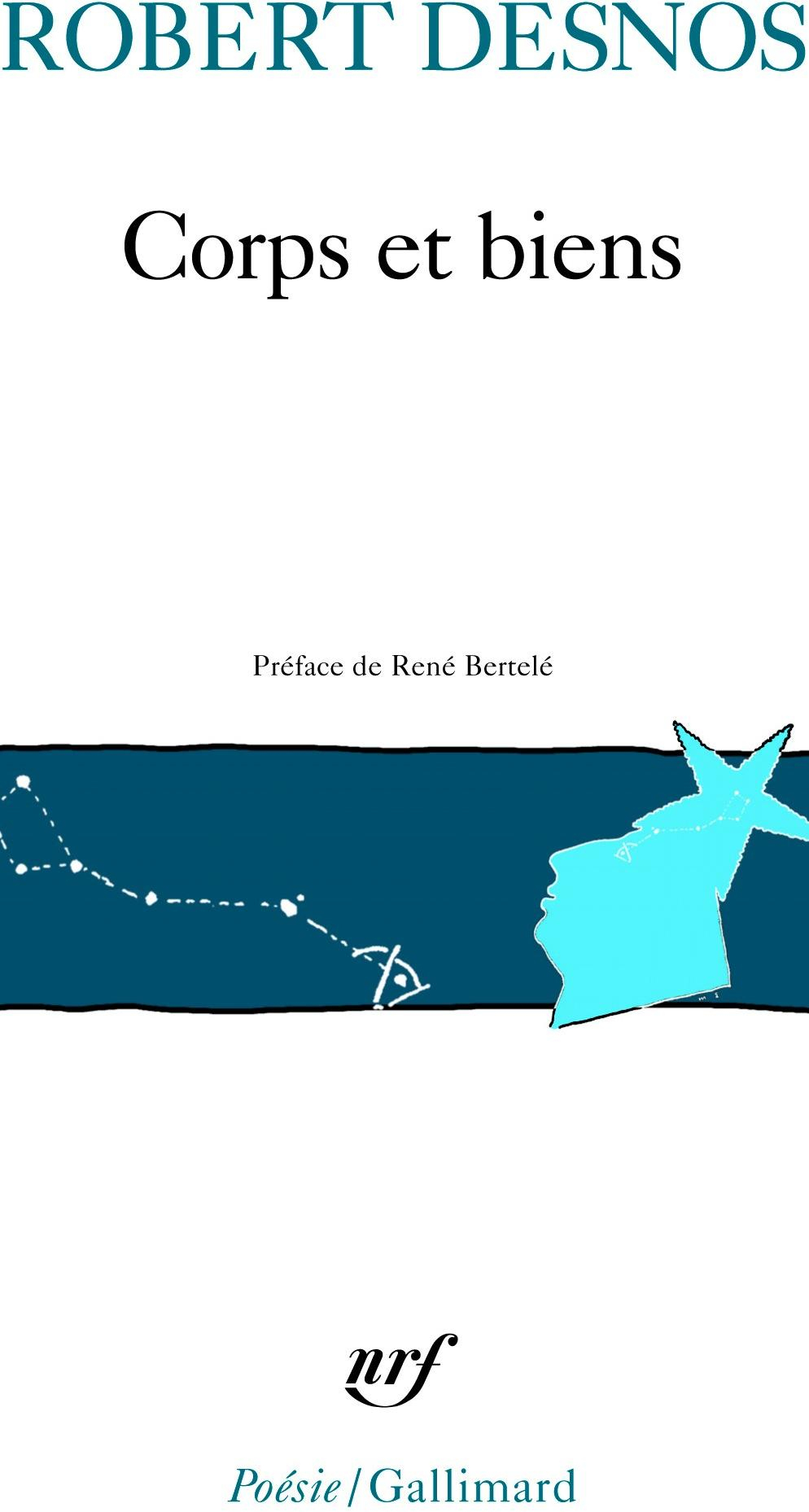 Corps Et Biens - Robert Desnos - Babelio intérieur Poème De Robert Desnos