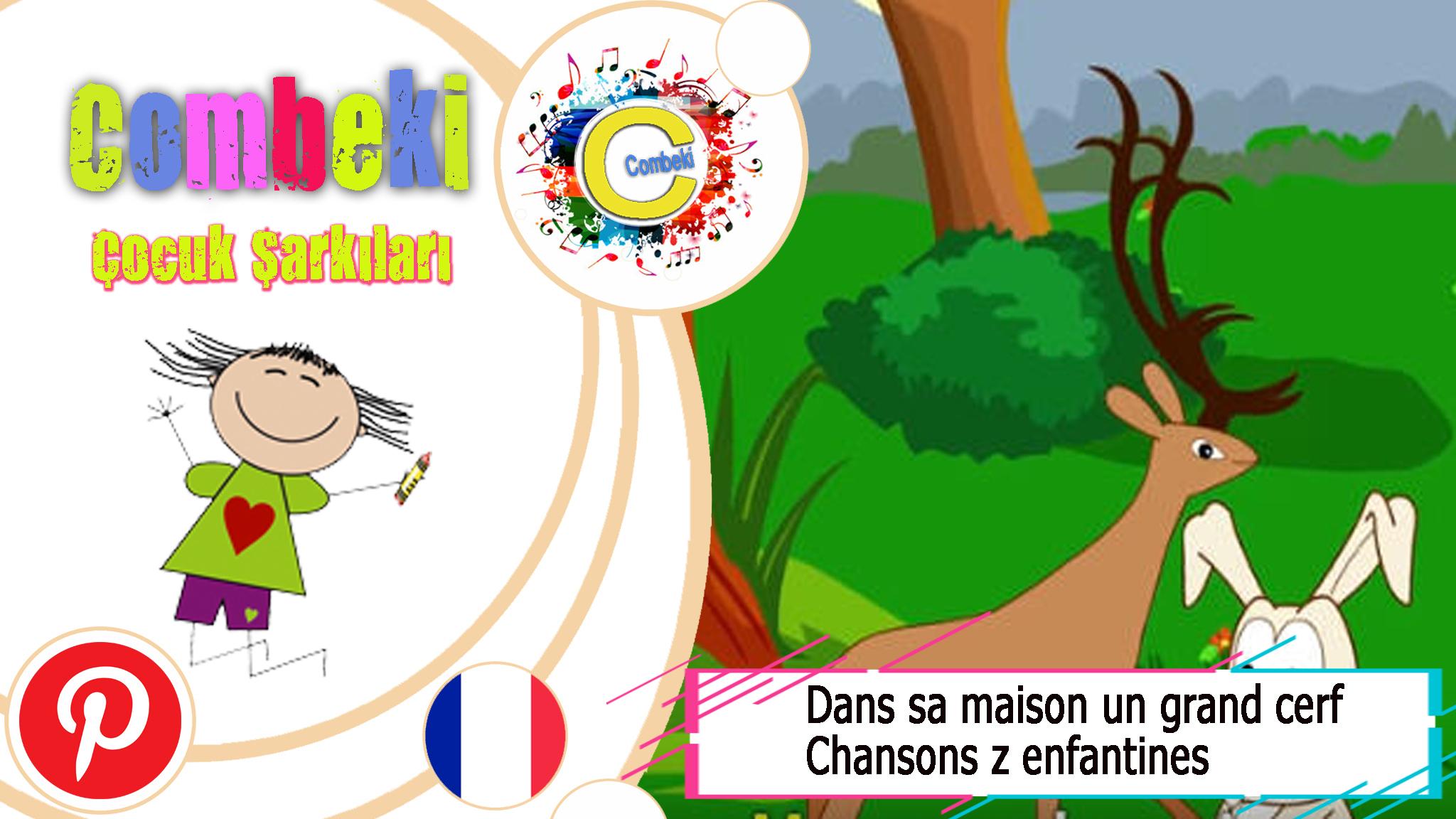Dans Sa Maison Un Grand Cerf - Chansons Enfantines - Paroles pour Chanson Du Cerf Et Du Lapin