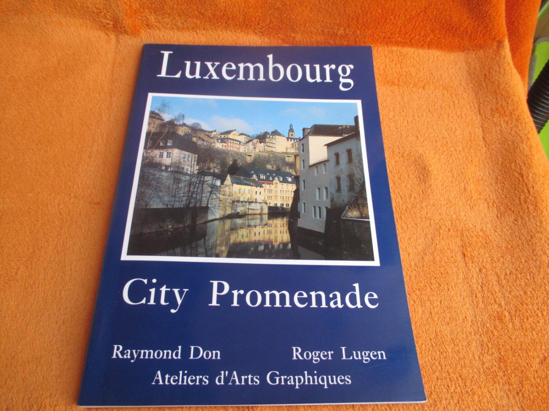 Don Raymond / Lugen Roger, Luxembourg - City Promenade pour Ateliers Graphiques Ps