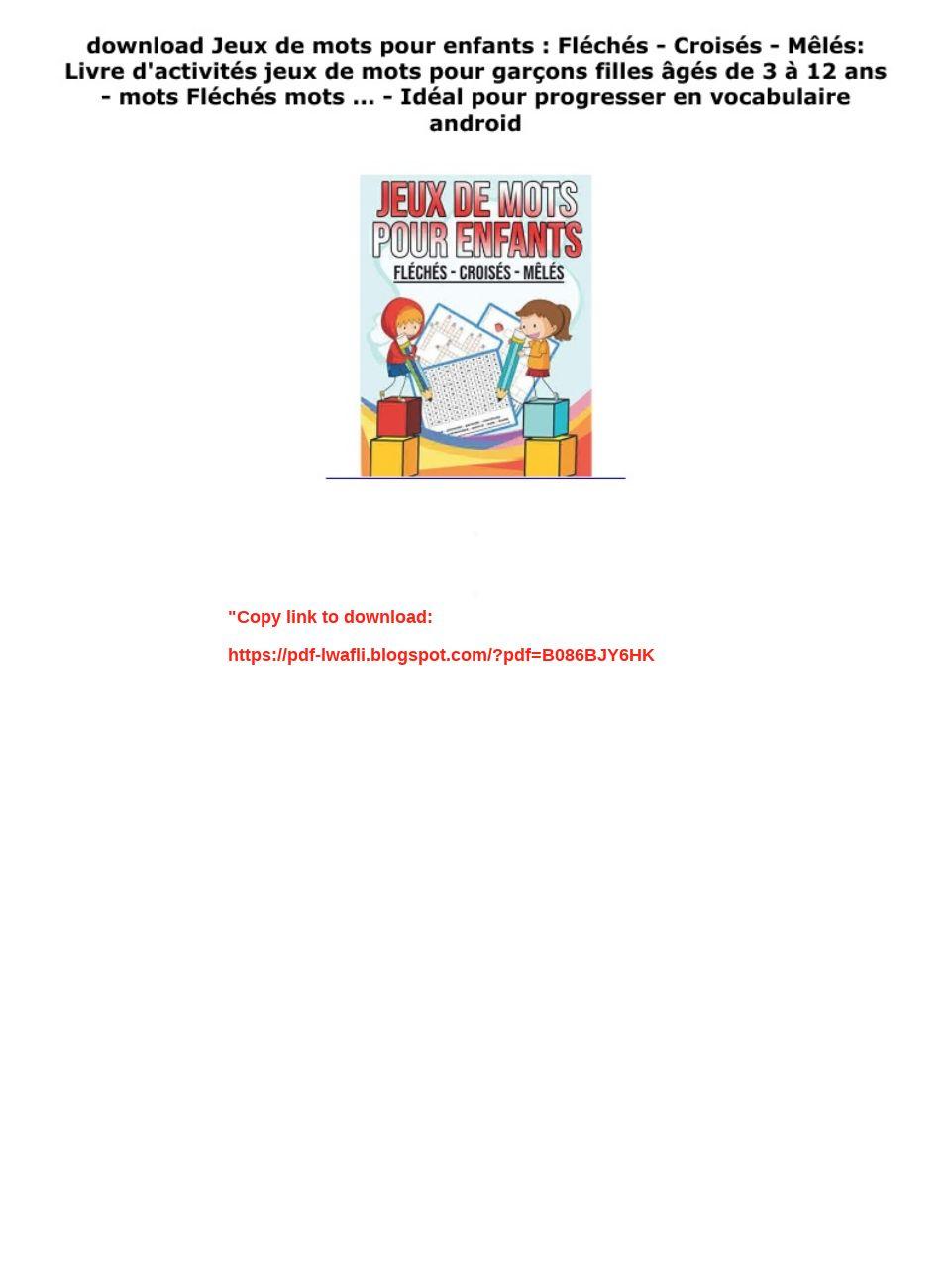 Download Jeux De Mots Pour Enfants : Fléchés - Croisés destiné Jeux De Mots Pour Enfants