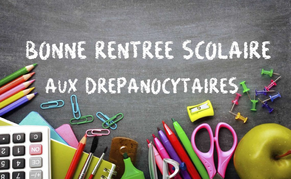 Drépanocytaires : Bonne Rentrée Scolaire - Drépanocytose pour Image Bonne Rentrée Des Classes