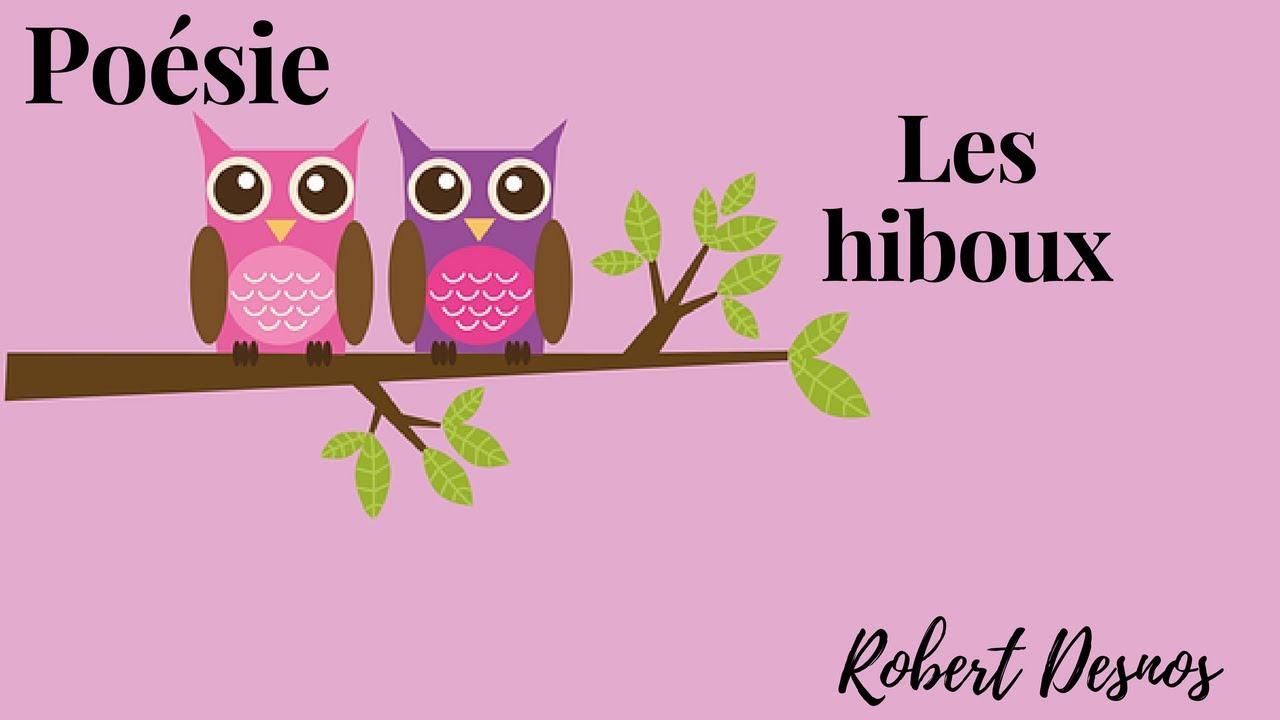 ☆☆☆Poésie De Robert Desnos ☆☆☆ Les Hiboux ☆☆☆ concernant Poème De Robert Desnos