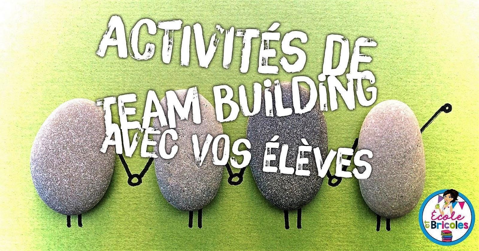 École Et Bricoles: Des Activités De Team Building Avec Vos encequiconcerne Idées Activités Tap Primaire