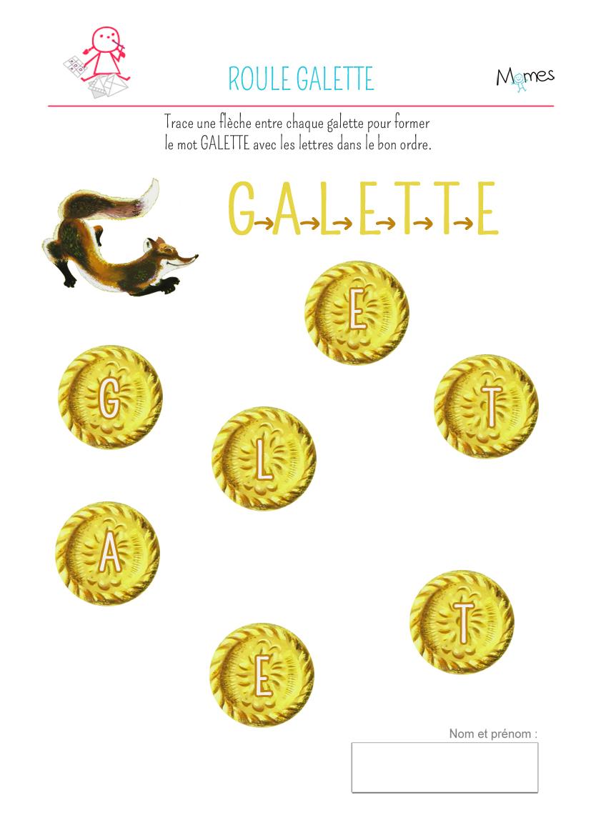 Ecrire Le Mot Galette - Momes avec Histoire Roule Galette