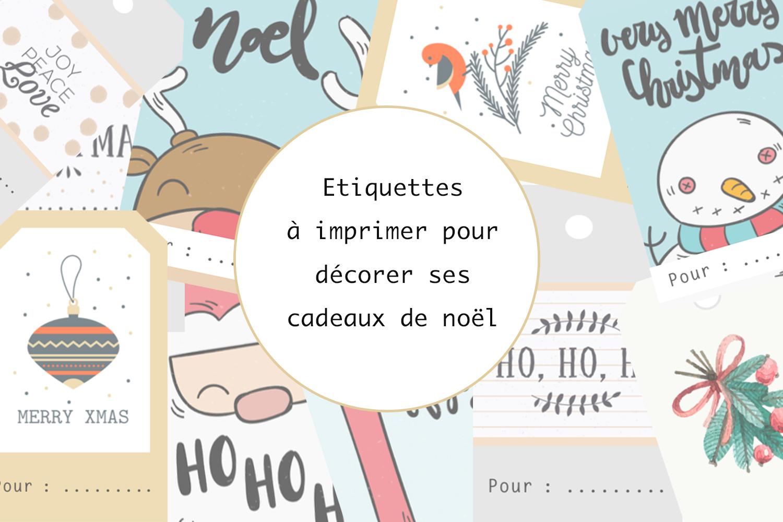 Etiquettes À Imprimer Pour Décorer Ses Cadeaux De Noël - A avec Etiquette Noel A Imprimer