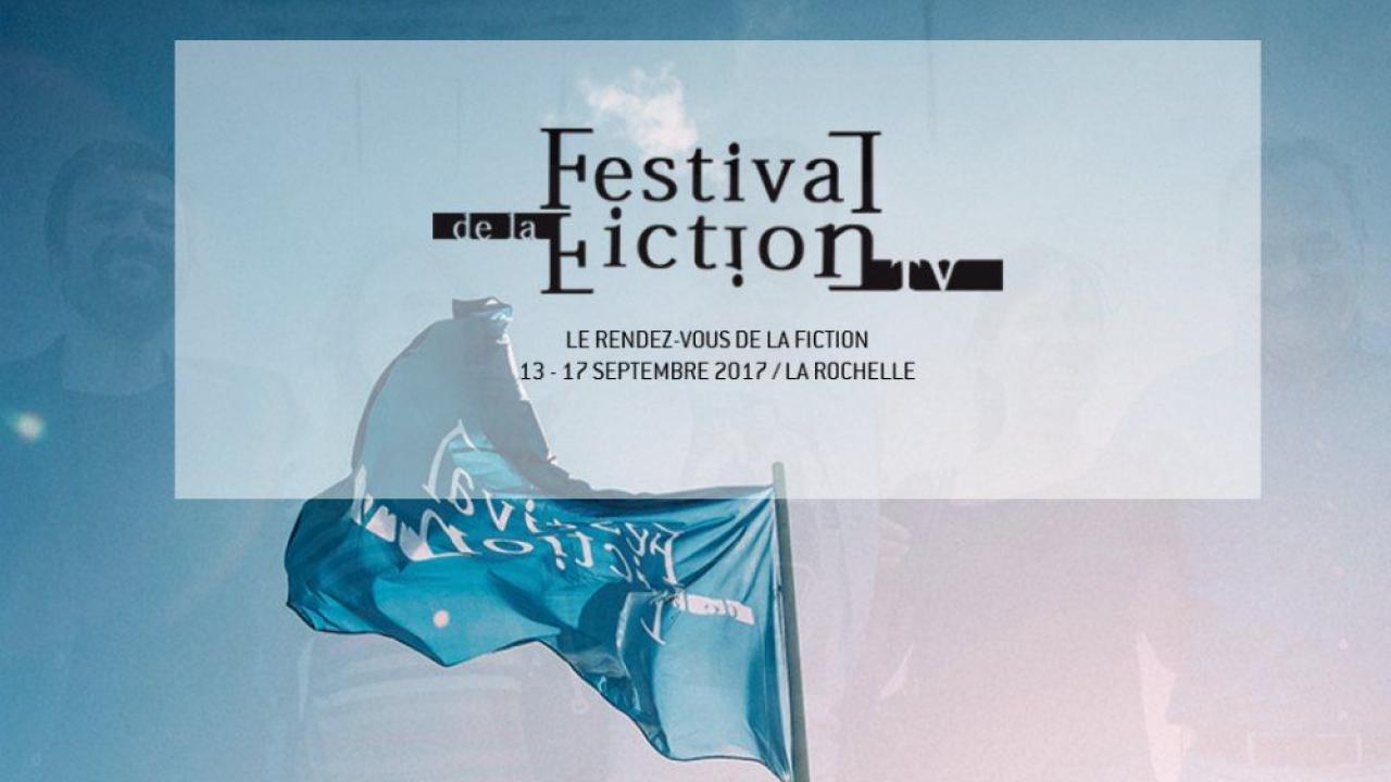 Festival De Fiction Tv De La Rochelle 2017 : Le Palmarès Des destiné On Va Sortir La Rochelle