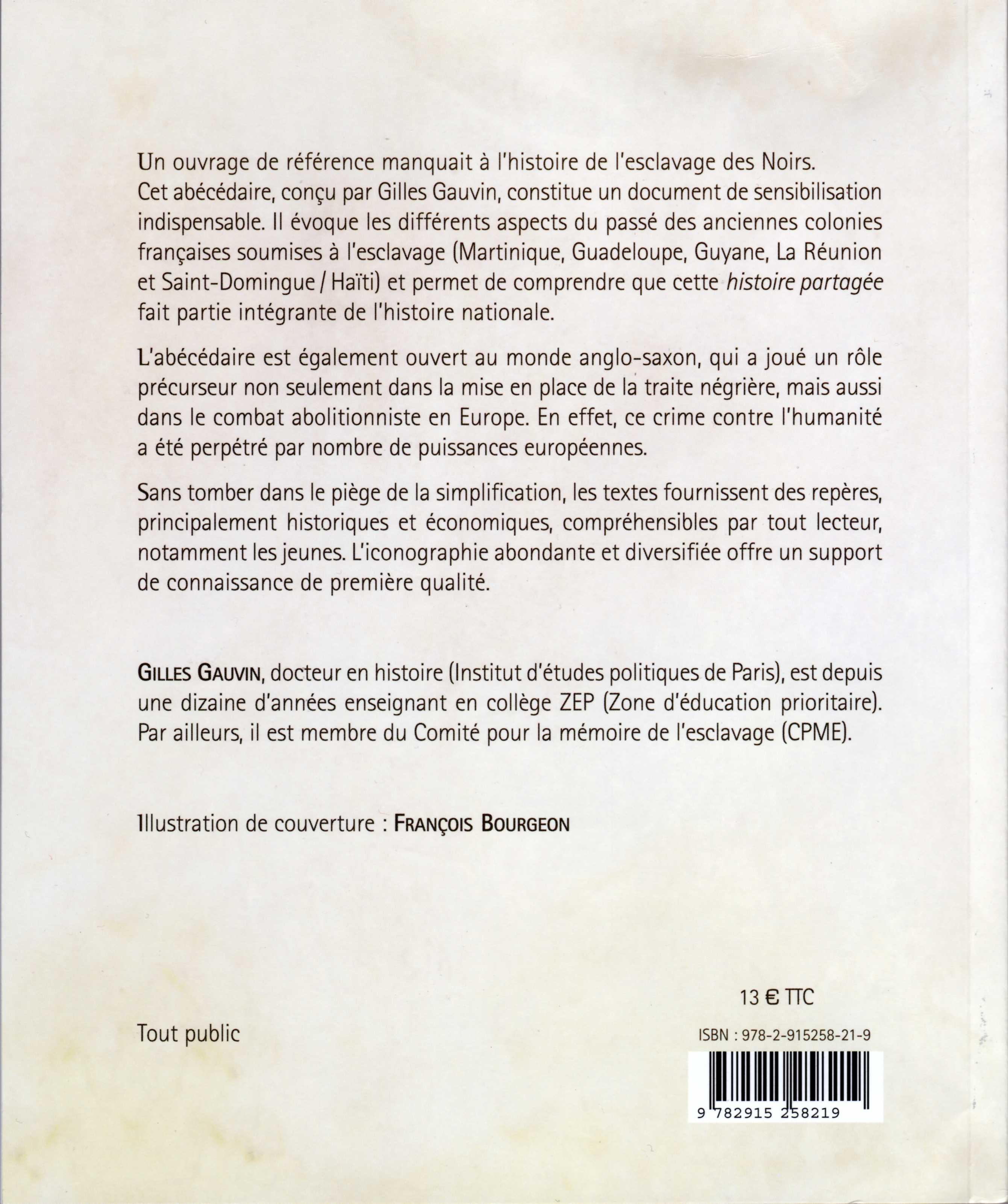 """Gilles Gauvin : """"abécédaire De L'esclavage Des Noirs"""" avec Exemple D Un Abécédaire"""