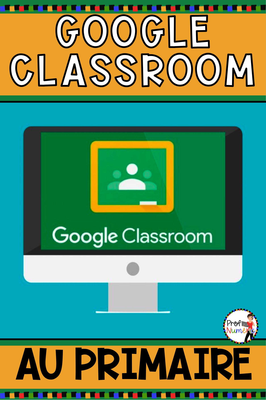 Google Classroom Au Primaire - Prof Numéric dedans Idées Activités Tap Primaire
