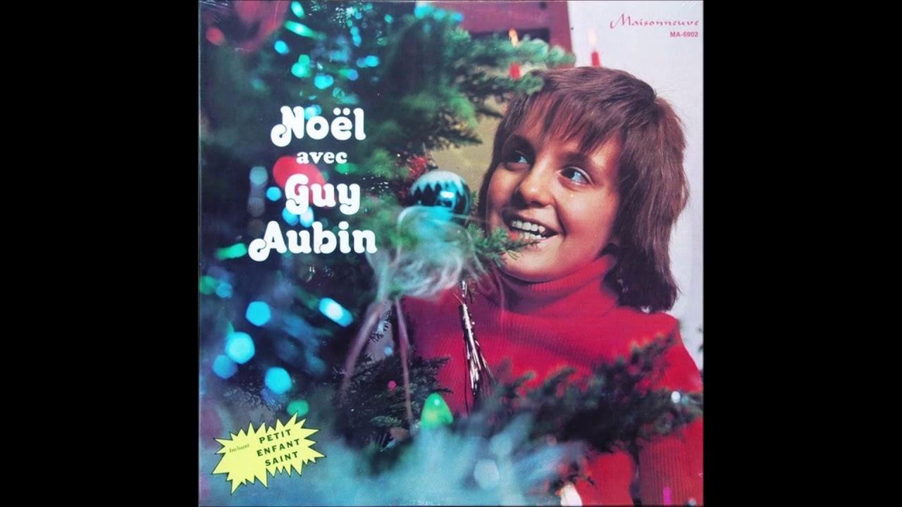 Guy Aubin - Noel Blanc - Petit Papa Noel - 1972 . dedans Petit Papa Noel Video
