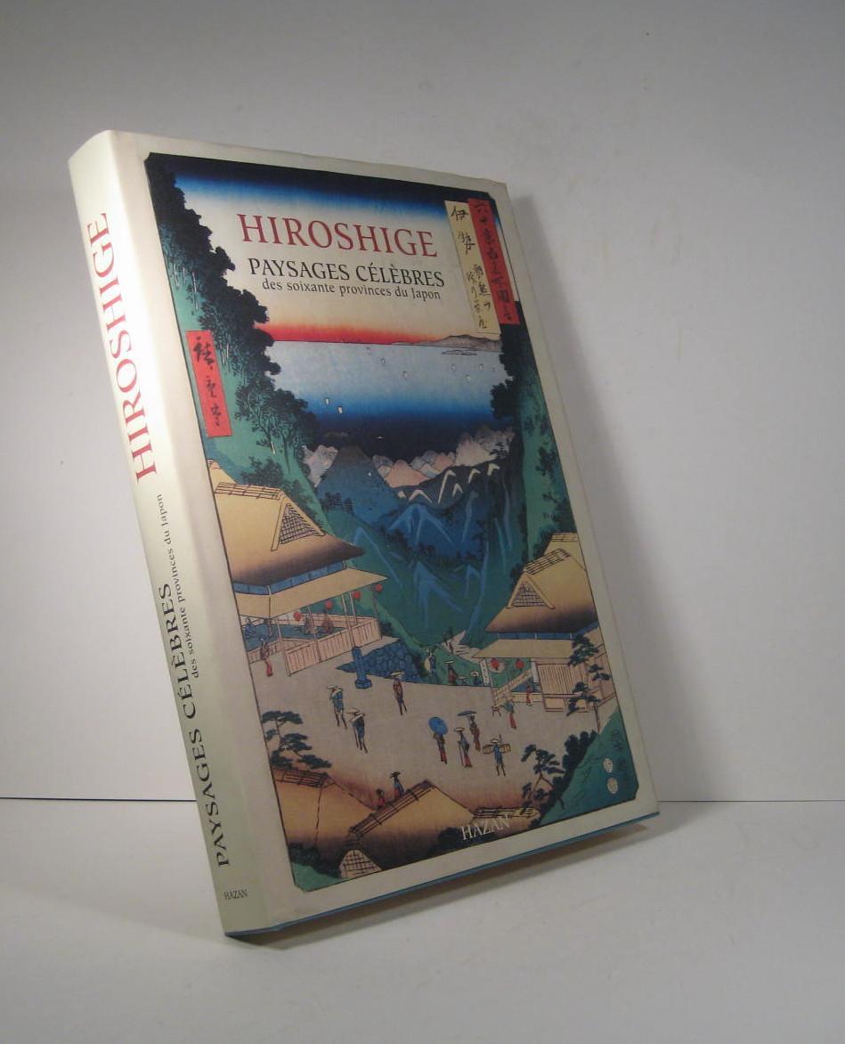 Hiroshige. Paysages Célèbres Des Soixante tout Bon The Bonheur