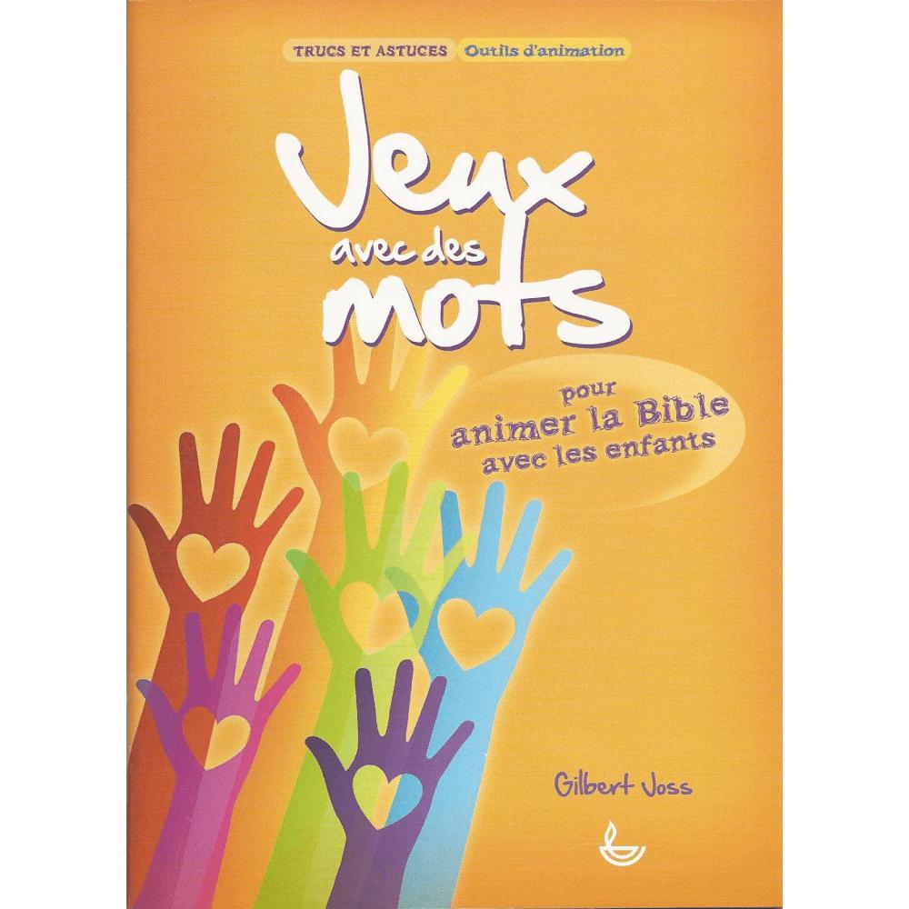 Jeux Avec Des Mots - Pour Animer La Bible Avec Les Enfants [Trucs Et  Astuces, Outils D'animation] encequiconcerne Jeux De Mots Pour Enfants