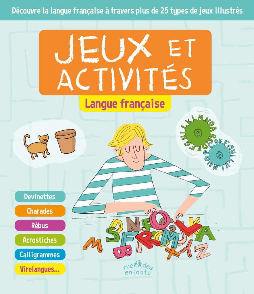 Jeux Et Activités : Langue Française - Langues - Catalogue encequiconcerne Jeux De Rebus
