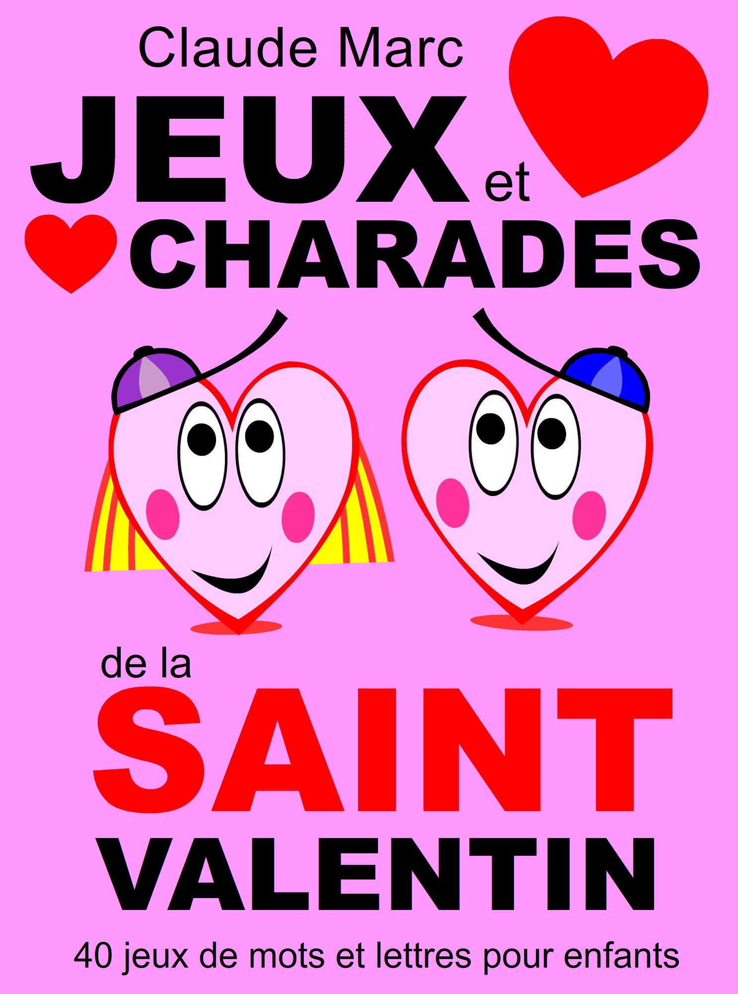 Jeux Et Charades De La Saint Valentin pour Jeux De Mots Pour Enfants