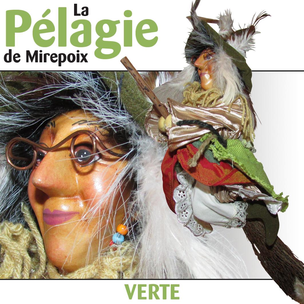 """La Pélagie De Mirepoix """"verte"""" avec Pelagie La Sorciere"""