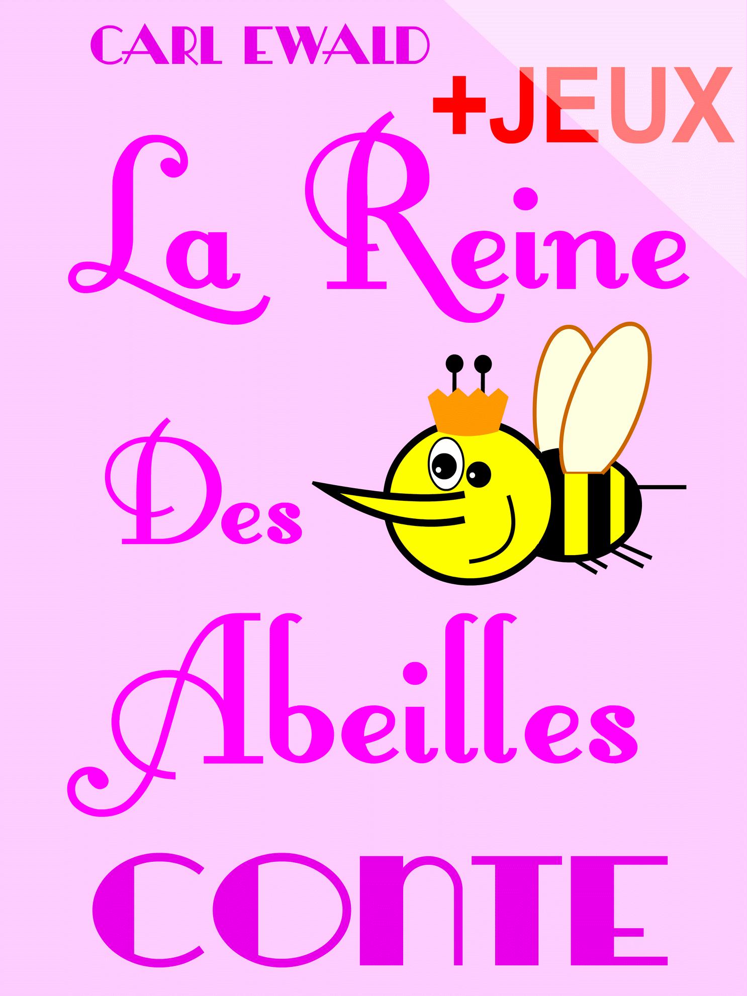 La Reine Des Abeilles - Conte Pour Enfants serapportantà Jeux De Mots Pour Enfants