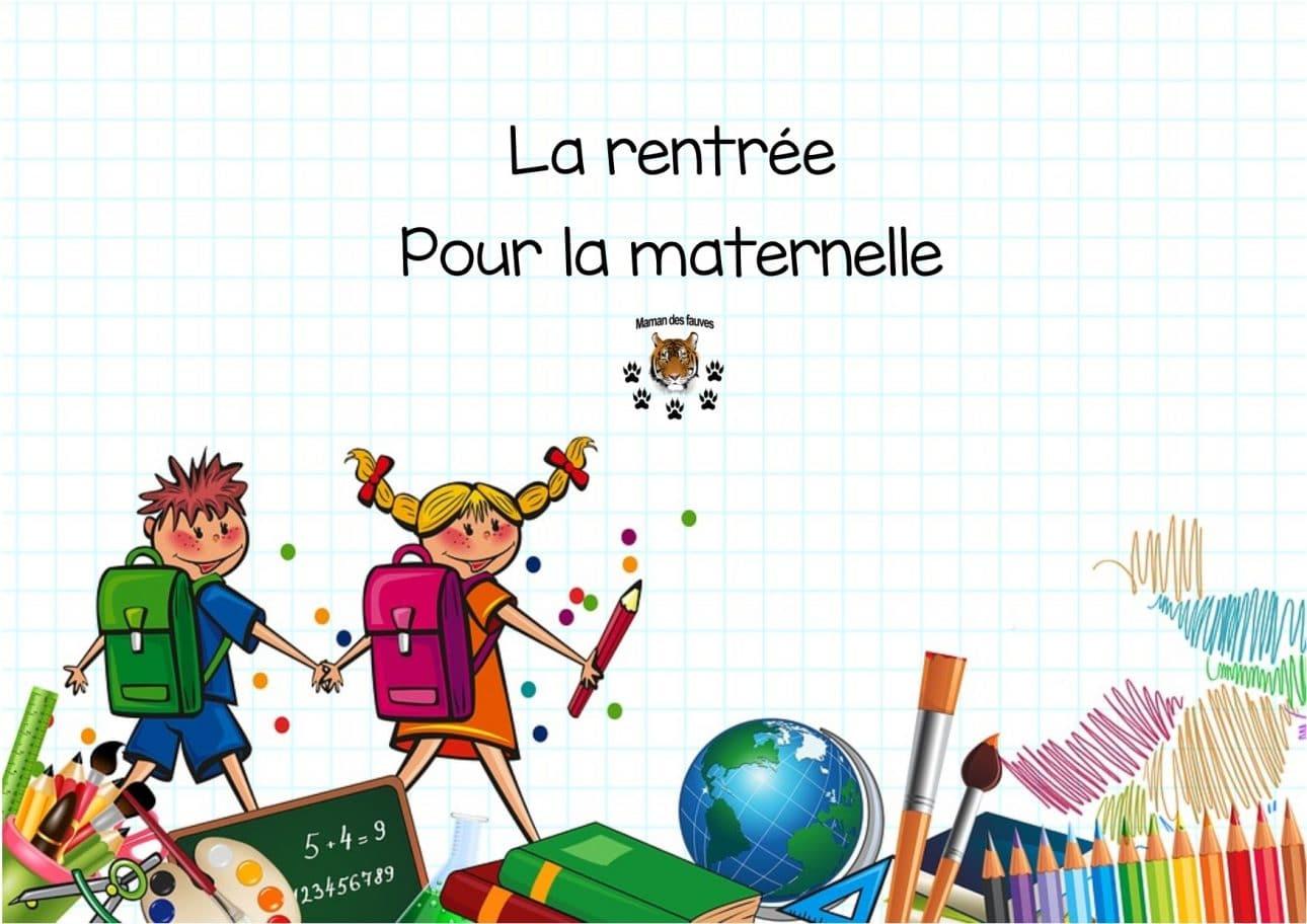La Rentrée Pour La Maternelle - Autonomie, Mathématiques dedans Rentrée En Grande Section
