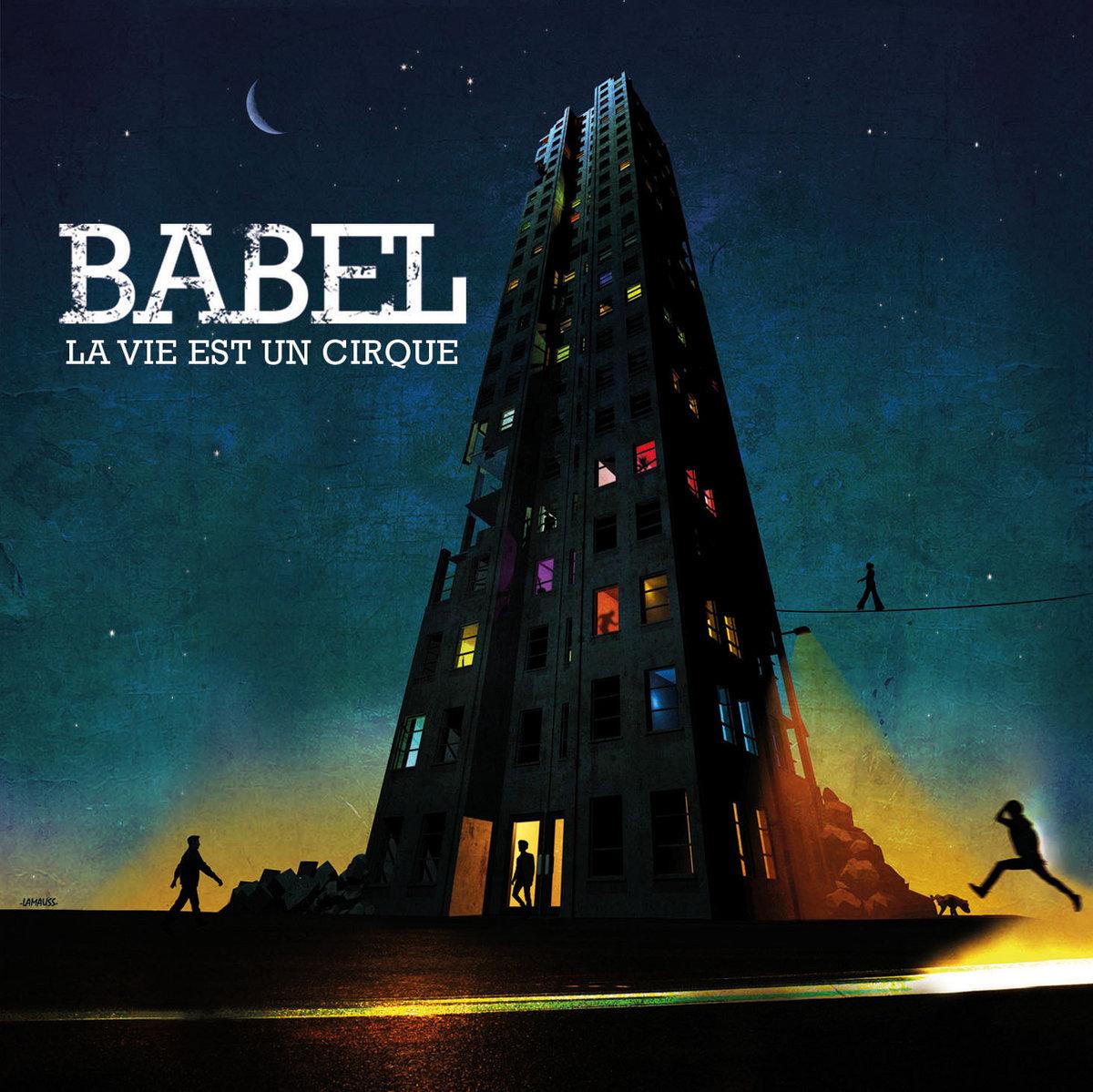 La Vie Est Un Cirque   Babel tout Musique Cirque Mp3