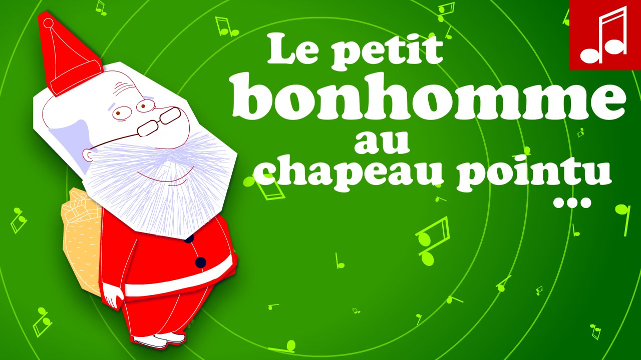 L'as-Tu Vu Le Petit Bonhomme Au Chapeau Pointu Comptine Noël dedans L As Tu Vu Paroles
